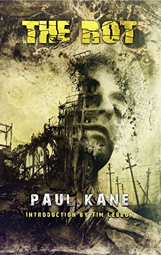 Amazon the rot post apocalyptic thriller ebook paul kane the rot post apocalyptic thriller by kane paul fandeluxe Image collections