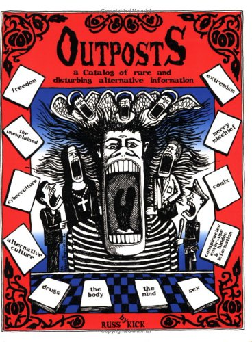 Outposts A Catalog Of Rare And Book By Russ Kick
