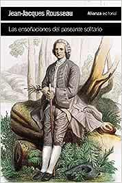 Las ensoñaciones del paseante solitario (El libro de bolsillo - Humanidades)