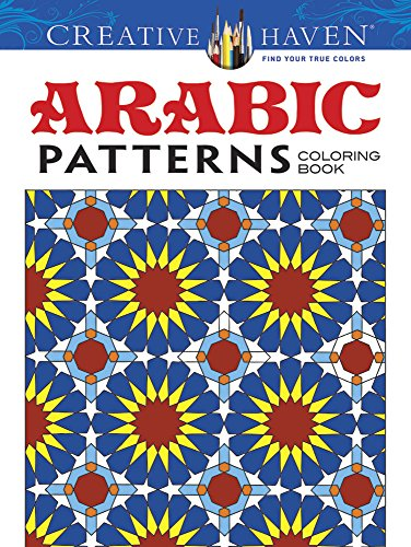 Creative Haven Arabic Patterns Coloring Book (Adult Coloring)