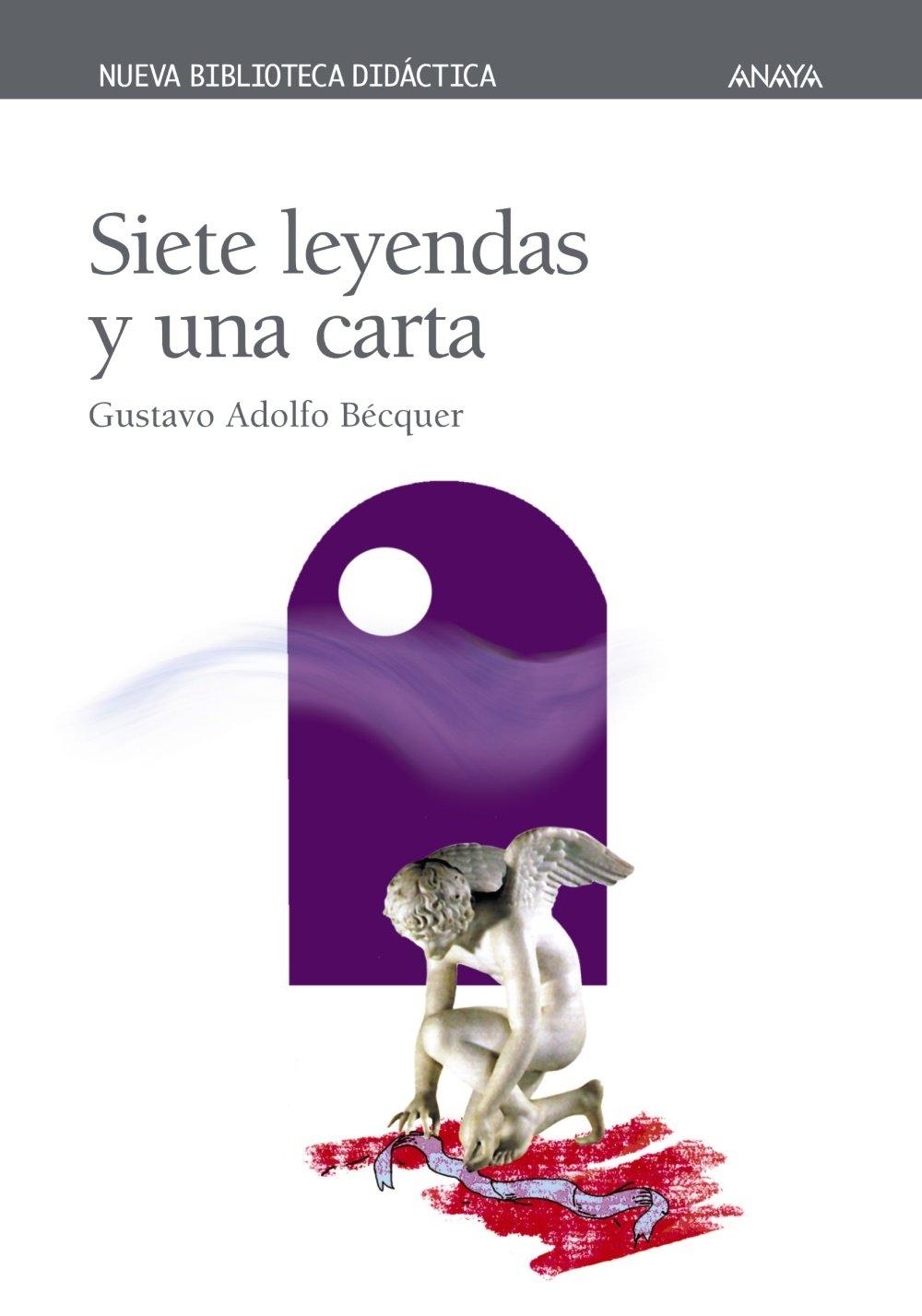 Siete leyendas y una carta CLÁSICOS - Nueva Biblioteca Didáctica ...