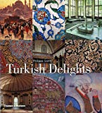 Turkish Delights, Philippa Scott, 0500510377