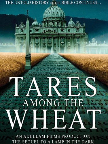 tares-among-the-wheat-sequel-to-a-lamp-in-the-dark