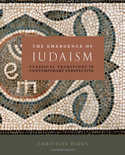 The Emergence of Judaism: Classical Traditions in Contemporary Perspective