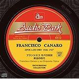フランシスコ カナロ楽団 「黄金の時代」(2CD-SET) [APCD-6512]