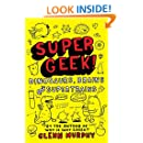 Supergeek! Dinosaurs, Brains and Supertrains
