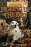 Digging up the Past, Vivian Sathre, 1570642753