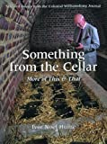 Something from the Cellar, Ivor Noel Hume, 0879352299