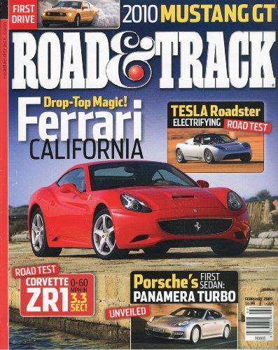 Road Track Magazine Book - Road & Track Magazine, February 2009 - Ferrari California, Tesla Roadster. Porsche Panamera, Mustang 2010, Vette ZR1