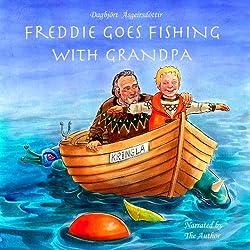 Freddie Goes Fishing with Grandpa