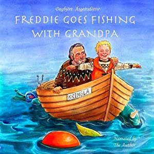 Freddie Goes Fishing with Grandpa Audiobook