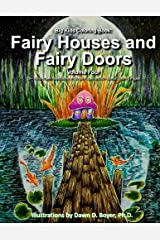 Big Kids Coloring Book: Fairy Houses and Fairy Doors, Vol. 4: 50+ Illustrations on Single-Sided Pages Plus Bonus Coloring Pages (Big Kids Coloring Books) Paperback