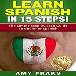 Learn Spanish in 15 Steps!