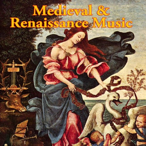 (Medieval & Renaissance Music)