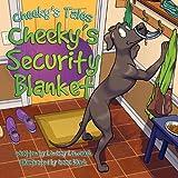 Cheeky's Security Blanket, Lindsay N. Lewchuk, 1596636882