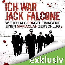 Ich war Jack Falcone. Wie ich als FBI-Geheimagent einen Mafiaclan zerschlug