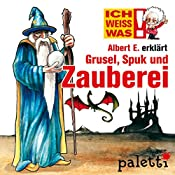 Albert E. erklärt Grusel, Spuk und Zauberei (Ich weiß was) | Melle Siegfried