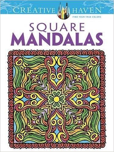 creative haven square mandalas coloring book creative haven coloring books alberta hutchinson creative haven 9780486490946 amazoncom books - Creative Haven Coloring Books