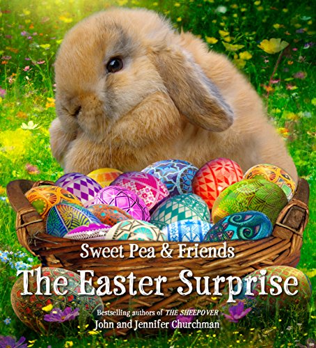 The Easter Surprise (Sweet Pea & Friends Book 5)