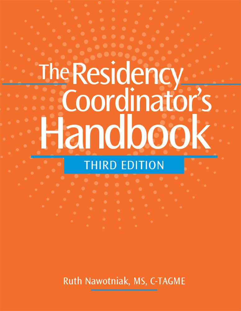 The Residency Coordinators Handbook Third Edition Ruth Nawotniak