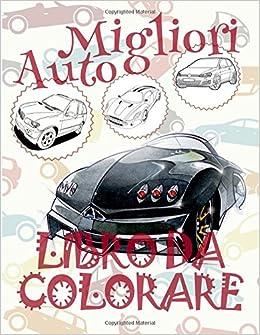 Migliori Automobili Libro Da Colorare Libro Da Colorare