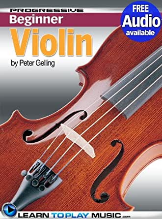 Violin Lessons for Beginners: Teach Yourself How to Play
