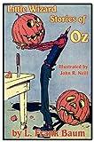 Little Wizard Stories of Oz, L. Frank Baum, 1617206202