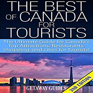 The Best of Canada for Tourists 2nd Edition Audiobook