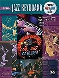 Complete Jazz Keyboard Method: Beginning Jazz Keyboard, Book, DVD & Online Audio & Video (Complete Method)