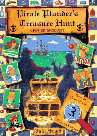 Pirate Plunder's Treasure Hunt: A Pop-Up Whodunit