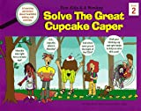 Five Kids and a Monkey Solve the Great Cupcake Caper, Nina M. Riccio, 0965395510