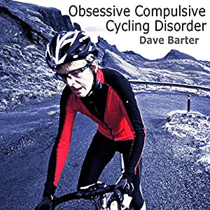 Obsessive Compulsive Cycling Disorder Audiobook