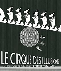 Le cirque des illusions : Un spectacle de papadon