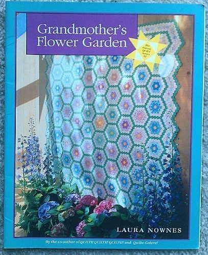 Grandmothers Garden - Grandmother's Flower Garden (Classic Quilt Series)