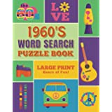 Word Search Puzzle Book 1960's: Large Print Word Search Books for Seniors, Adults, and Teens. 100 Easy, Entertaining, Fun Puz
