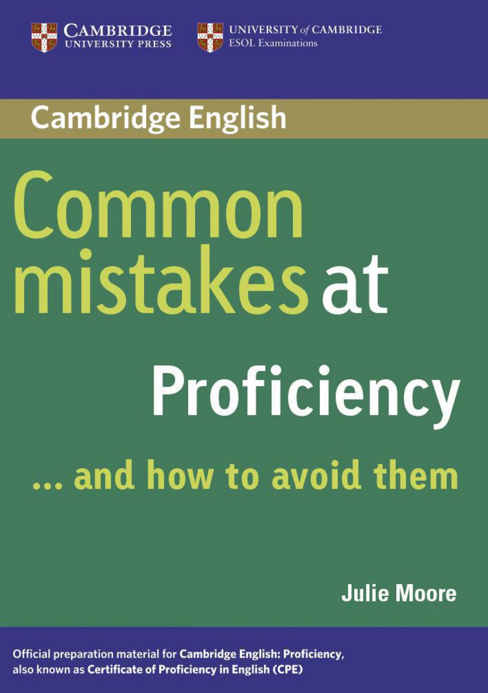 Common Mistakes at Proficiency ... and how to avoid them: And how to avoid them. Proficiency