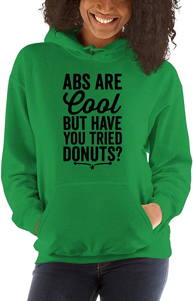 ABS are Cool But Have You Tried Donuts Unisex Hoodie
