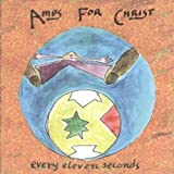 Every Eleven Seconds by AMPS FOR CHRIST