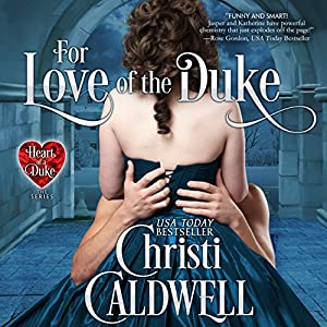 For Love of the Duke Audiobook