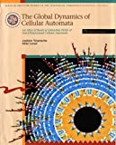 The Global Dynamics of Cellular Automata : An Atlas of Basin of Attraction Fields of One-Dimensional Cellular Automata, Wuensche, Andrew and Lesser, Mike, 0201557401