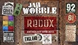 Redux: Anthology 1978-2015 /  Jah Wobble