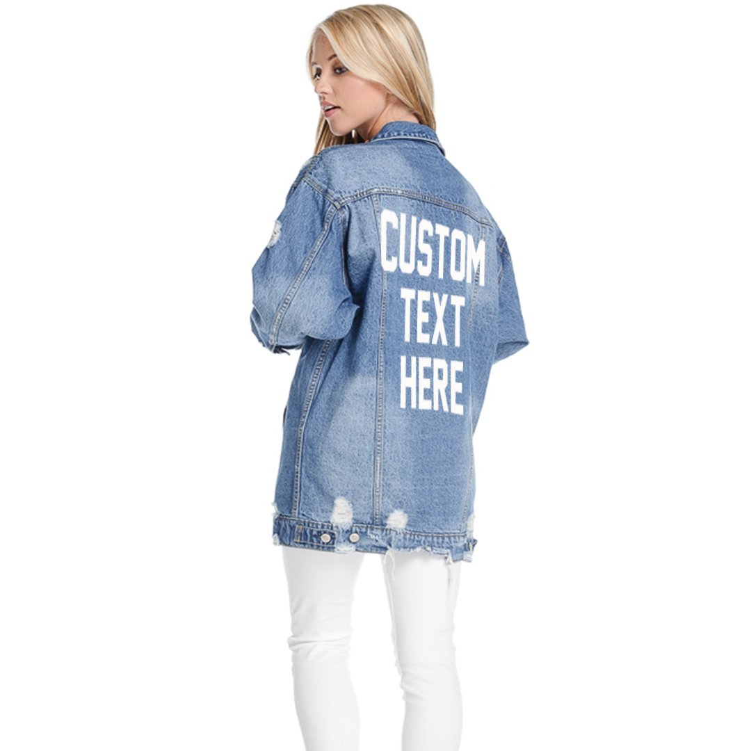 Custom Text Long Oversized Distressed Denim Jacket