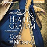 Come the Morning: Graham Clan, Book 1 | Heather Graham