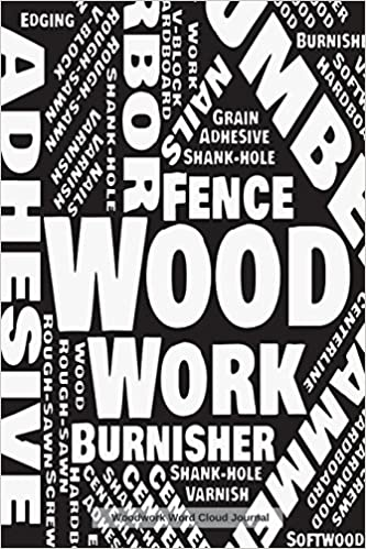 Woodwork Word Cloud Journal A 150 Blank Graph Paper Woodworking