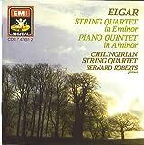 Elgar: String Quartet: Piano Quintet Chilingrian String Quartet: Roberts
