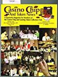 img - for Casino Chip And Token News: Volume 12, #4, Fall Issue, 1999 book / textbook / text book