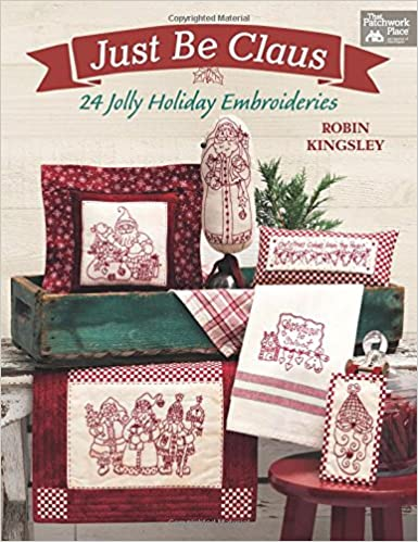 Book Just Be Claus: 24 Jolly Holiday Embroideries
