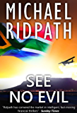 See No Evil: a gripping financial thriller (English Edition)