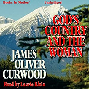 God's Country and the Woman Audiobook