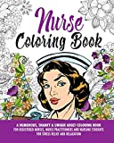 Nurse Coloring Book: A Humorous, Snarky & Unique